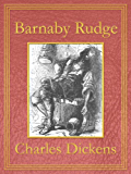 Barnaby Rudge: Premium Edition (Unabridged, Illustrated, Table of Contents)