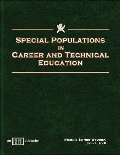 Special Populations in Career and Technical Education
