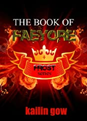 The Book of Faeyore (Bitter Frost #0.5:  Frost Series) (Bitter Frost Series)