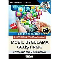 Tasarımdan Programlamaya Mobil Uygulama Geliştirme CDli: Oku, İzle, Dinle, Öğren