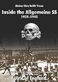 Meine Ehre Heisßt Treue:: Inside the Allgemeine SS 1925 - 1945