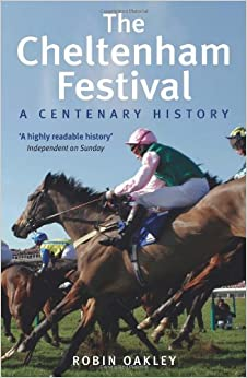 Book The Cheltenham Festival: A Centenary History