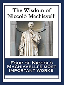 the prince and the discourses on The end justifies the means this simple, pragmatic maxim underpins niccolò machiavelli's classic work, the prince written in 1513, when machiavelli was a florentine registry official, this handbook of political power provoked controversy like no other its central theme is how renaissance rulers should act if they want to prevail.