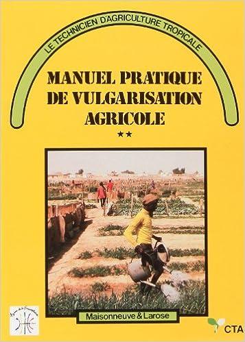 Livre gratuits MANUEL PRATIQUE DE VULGARISATION AGRICOLE pdf