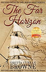 THE FAR HORIZON:A Stand-Alone Novel & (Book 2 of The Macquarie Series)