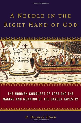 Costume Meaning In English (A Needle in the Right Hand of God: The Norman Conquest of 1066 and the Making and Meaning of the Bayeux Tapestry)