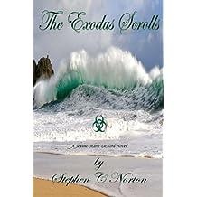 The Exodus Scrolls (A Jeanne-Marie DeNord Mystery Book 2)