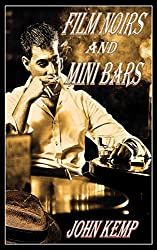 Film Noirs and Mini Bars (A Sterling P.I. Series)