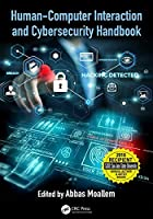 Human-Computer Interaction and Cybersecurity Handbook Front Cover