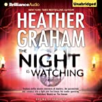 The Night Is Watching: Krewe of Hunters, Book 9   Heather Graham