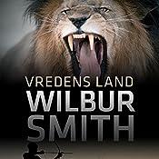 Vredens land (The Second Courtney Series 3) | Wilbur Smith