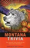 Montana Trivia, Janet Spencer, 1558539506