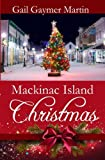 img - for Mackinac Island Christmas book / textbook / text book