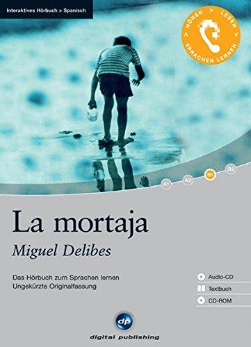 La mortaja - Interaktives Hörbuch Spanisch: Das Hörbuch zum Sprachen lernen - Ungekürzte Originalfassung