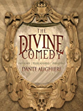 The Divine Comedy (Complete and Illustrated by Gustave Dore)