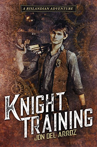 Knight Training (The Adventures of Baron Von Monocle Book 4)