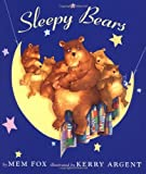Sleepy Bears, Mem Fox, 0152020160