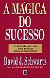 A mágica do sucesso
