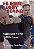 FILIPINO DIRTY BOXING: Suntukan Street Self-Defense