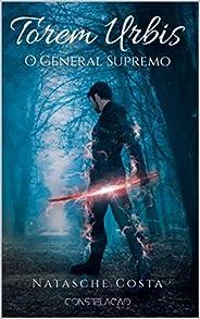 Torem Urbis 3: O General Supremo