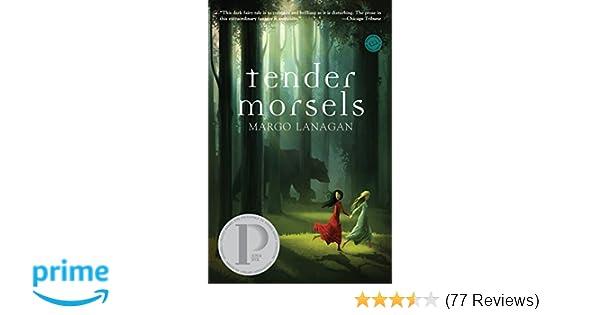Amazon Tender Morsels 9780375843051 Margo Lanagan Books