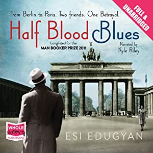 Half Blood Blues Audiobook