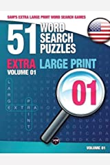Sam's Extra Large Print Word Search Games, 51 Word Search Puzzles, Volume 1: Brain-stimulating puzzle activities for many hours of entertainment Paperback