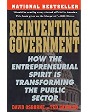 Reinventng Government: How The Entrepreneurial Spirit Is Transforming The Public Sector