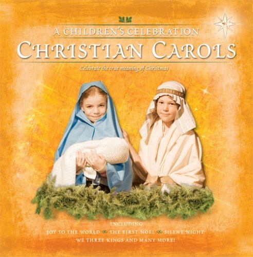 Christian Carols: Children's Celebration by Various Artists by Import