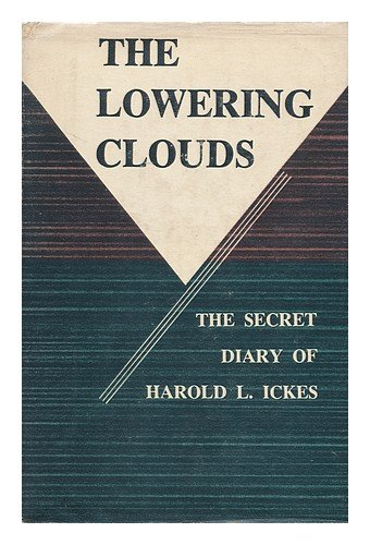 The Secret Diary Of Harold L. Ickes by Harold L. Ickes