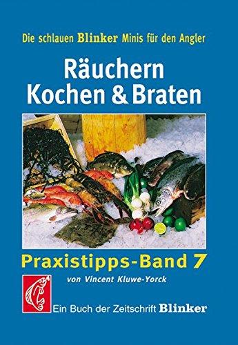 Räuchern Kochen & Braten: Praxistipps - Band 7 (Blinker Minis)