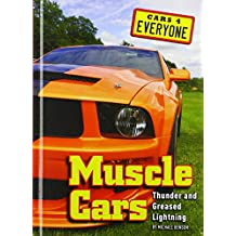 Muscle Cars: Thunder and Greased Lightning (Cars 4 Everyone)