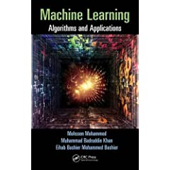Machine Learning: Algorithms and Applications from CRC Press