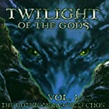 Twilight of the Gods 1 (Gothic-Metal-Col...