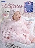 Lacy Layettes  (Leisure Arts #2937)
