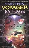 No Man's Land (Star Trek Voyager: Gateways, Book 5)