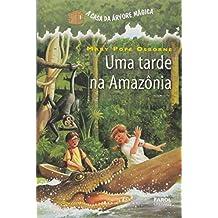 A Casa da Árvore Mágica 6. Uma Tarde na Amazônia