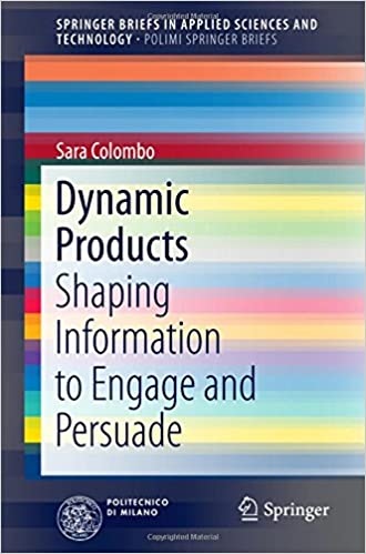 Dynamic Products: Shaping Information to Engage and Persuade