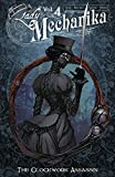Lady Mechanika, Vol. 4: Clockwork Assassin