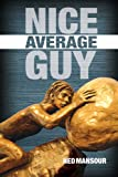 Nice Average Guy, Ned Mansour, 1935098179