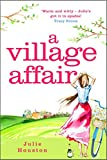 A Village Affair: a laugh out loud, heartwarming novel perfect for summer reading