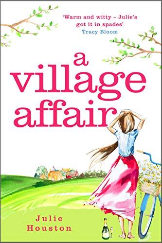 A Village Affair: a laugh out loud, heartwarming novel perfect for summer - Village Country