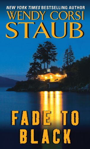 Fade To Black Kindle Edition By Wendy Corsi Staub Mystery