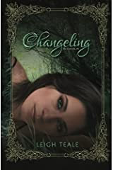 Changeling: Volume 1 (The Faewyld) by Leigh Teale (2015-12-15) Paperback