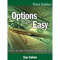 Options Made Easy: Your Guide to Profitable Trading (3rd Edition)