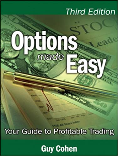 3rd Edition Options Made Easy Your Guide to Profitable Trading