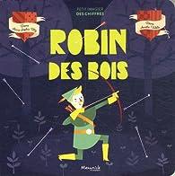 Robin des Bois par Anne-Sophie Tilly