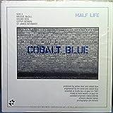 COBALT BLUE HALF LIFE vinyl record