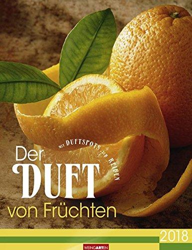 Der Duft von Früchten - Kalender 2018