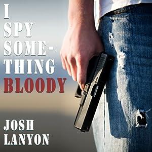 I Spy Something Bloody Hörbuch